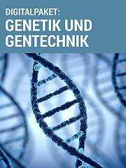 Digitalpaket: Genetik und Gentechnik