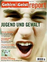 Gehirn&Geist: Report Jugend und Gewalt PDF