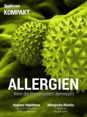 Spektrum Kompakt: Allergien - Wenn das Immunsystem überreagiert