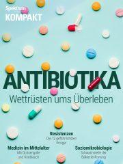 Spektrum Kompakt: Antibiotika - Wettrüsten ums Überleben