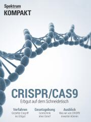Spektrum Kompakt: CRISPR/Cas9 - Erbgut auf dem Schneidetisch