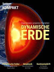 Spektrum Kompakt: Dynamische Erde - Das Innere unseres Planeten