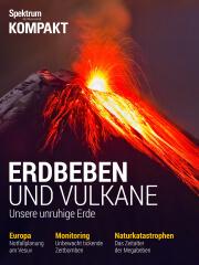 Spektrum Kompakt: Erdbeben und Vulkane - unsere unruhige Erde