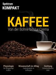 Spektrum Kompakt: Kaffee - Von der Bohne bis zur Crema