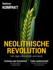 Spektrum Kompakt: Neolithische Revolution - Vom Jäger und Sammler zum Bauern