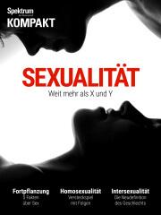 Spektrum Kompakt: Sexualität - Weit mehr als X und Y