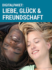 Digitalpaket: Liebe, Glück & Freundschaft - zum Internationalen Tag der Freundschaft günstiger!