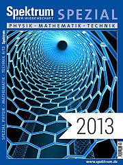 Digitalpaket: Spezialreihe Physik-Mathematik-Technik Jahrgang 2013