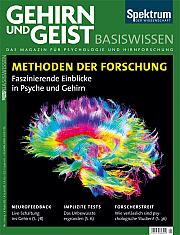Gehirn&Geist: Basiswissen Teil 6