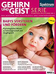 Gehirn&Geist: Serie Kindesentwicklung Nr. 1