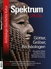 Spektrum der Wissenschaft: Spezial Archäologie - Geschichte - Kultur 1/2017