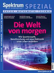 Spektrum der Wissenschaft: Spezial Physik - Mathematik - Technik 1/2016