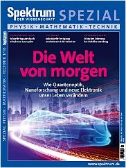 Spektrum der Wissenschaft: Spezial Physik - Mathematik - Technik 1/2016 PDF