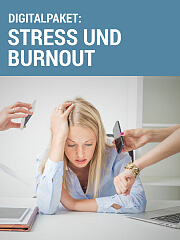 Digitalpaket: Stress & Burnout