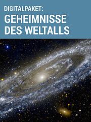 Digitalpaket: Geheimnisse des Weltalls